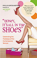 Honey, It's All in the Shoes: Celebrating the Footsteps of the Contemporary Woman