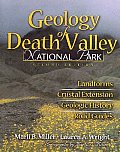 Geology Of Death Valley National Par 2nd Edition