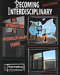 Becoming Interdisciplinary An Introduction 2nd Edition