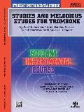 Student Instrumental Course Studies and Melodious Etudes for Trombone: Level II (Student Instrumental Course)