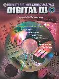 Ultimate Beginner DJ Styles: Digital DJ, Book & 2 CDs [With CD]