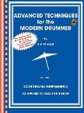 Advanced Techniques for the Modern Drummer Coordinating Independence as Applied to Jazz & Be Bop With 2 CDs