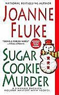 Sugar Cookie Murder A Hannah Swensen Holiday Mystery with Recipes