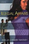 Illegal Affairs