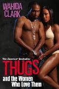 Thugs and the Women Who Love Them (Thugs)