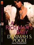 Rich Mans Baby