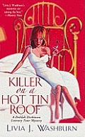 Killer on a Hot Tin Roof A Delilah Dickinson Literary Tour Mystery
