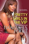 Pretty Girls in the VIP