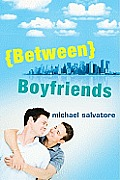 Between Boyfriends