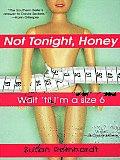 Not Tonight, Honey: Wait 'Til