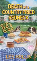 Death of a Country Fried Redneck A Hayley Powell Food & Cocktails Mystery
