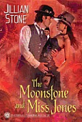 Moonstone & Miss Jones