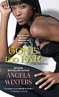 Gone Too Far (View Park Novels)