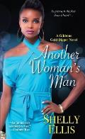 Another Woman's Man (Gibbons Gold Digger Novels)
