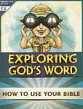 Exploring God's Word: How to Use Your Bible: Reproducible Activities, Grades 3-8