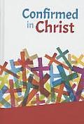 Confirmed in Christ