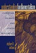 Understanding Fundamentalism Christian Islamic & Jewish Movements Christian Islamic & Jewish Movements