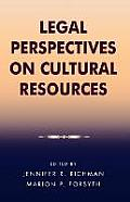 Legal Perspectives on Cultural Resources (03 Edition)