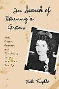 In Search of Naunny's Grave: Age, Class, Gender and Ethnicity in an American Family