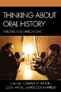 Thinking about Oral History Theories & Applications