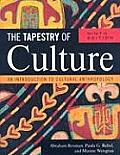 Tapestry of Culture An Introduction to Cultural Anthropology 9th edition