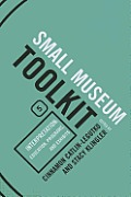 Small Museum Toolkit, Book 5: Interpretation: Education, Programs, and Exhibits