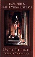 On the Threshold: Songs of Chokhamela