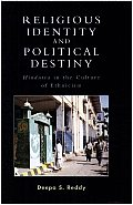 Religious Identity and Political Destiny: Hindutva in the Culture of Ethnicism