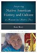 Interpreting Native American History and Culture at Museums and Historic Sites