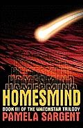 Homesmind (Watchstar Trilogy: Book 3)