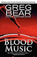 Blood Music (08 Edition) by Greg Bear