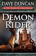 Demon Rider: The Years Of Longdirk 1522 by Dave Duncan