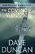 Coming of Wisdom the Seventh Sword Trilogy Book 2