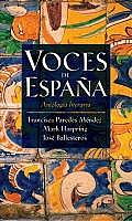 Voces de Espana: Antologma Literaria