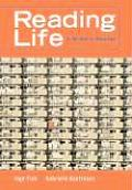 Reading Life: A Writer's Reader (with Infotrac) [With Infotrac]