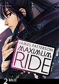 Maximum Ride The Manga 02