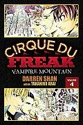 Cirque Du Freak the Manga #04: Cirque Du Freak: The Manga, Vol. 4: Vampire Mountain