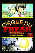 Cirque Du Freak the Manga #01: Cirque Du Freak, Volume 1