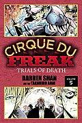 Cirque Du Freak, Volume 5: Trials of Death