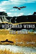 Westward Wings the Hawk