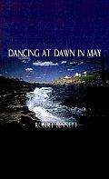Dancing at Dawn in May
