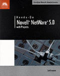 Hands-on Netware: a Guide To Novell Netware 5.0 With Projects