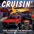 Cruisin Car Culture In America