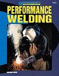 Performance Welding 1st Edition