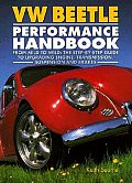 VW Beetle Performance Handbook A Step By Step Guide to Upgrading Engine Transmission Suspension & Brakes