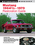 Mustang 1964 1/2-1973 Restoration Guide (Authentic Restoration Guide)