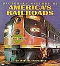 Pictorial History of America's Railroads