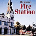 The American Fire Station