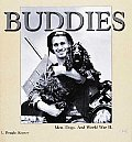 Buddies: Men, Dogs and World War II