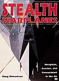 Stealth Warplanes: Deception, Evasion, and Concealment in the Air